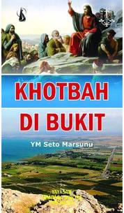 Cover Khotbah di Bukit oleh YM Seto Marsunu