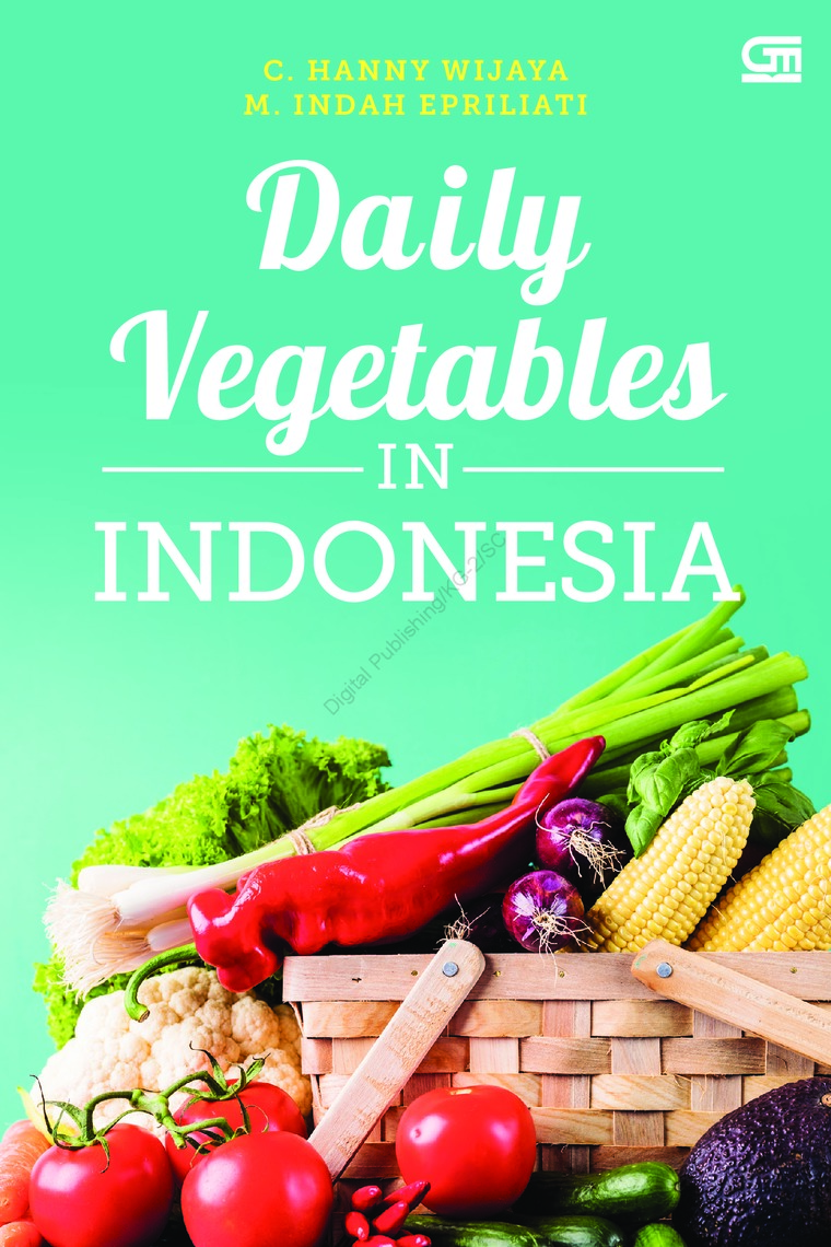 Daily Vegetables in Indonesia by Christofora Hanny Wijaya, Margaretha Indah Epriliati Digital Book