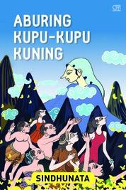 Aburing Kupu-Kupu Kuning by Sindhunata Cover