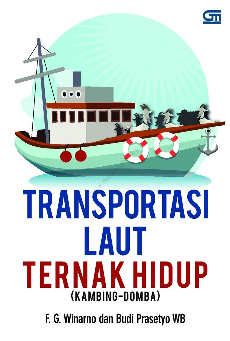 Buku Digital Transportasi Laut Ternak Hidup (Kambing-Domba) oleh FG Winarno dan Budi Prasetyo WB