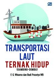 Transportasi Laut Ternak Hidup (Kambing-Domba) by FG Winarno dan Budi Prasetyo WB Cover