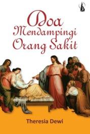 Doa Mendampingi Orang Sakit by Theresia Dewi Cover