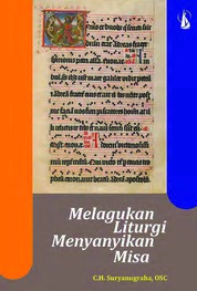 Cover Melagukan Liturgi, Menyanyikan Misa oleh C.H. Suryanugraha, OSC