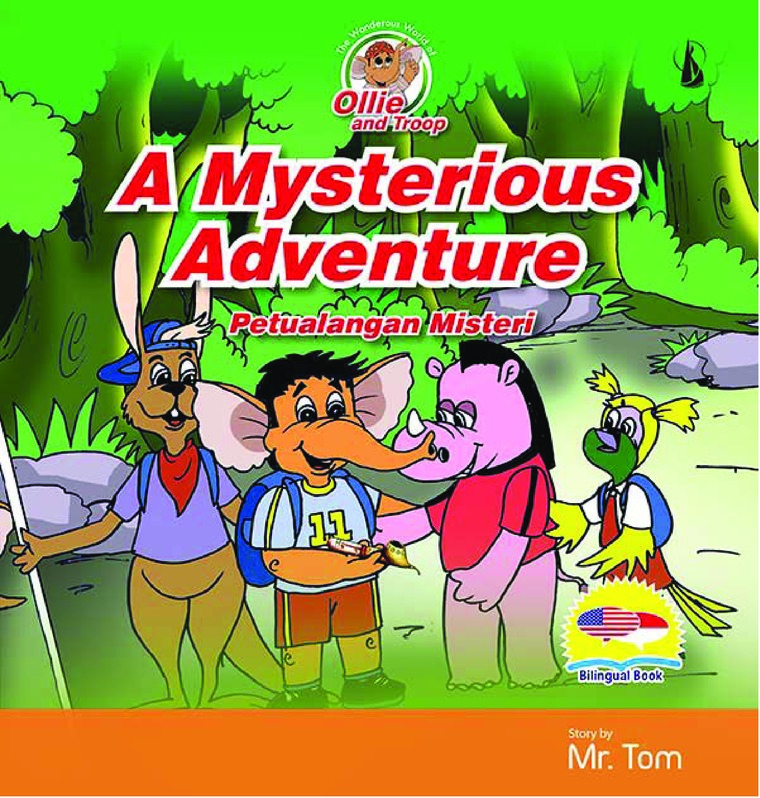 Buku Digital A Mysterious Adventure: Petualangan Misteri oleh Mr. Tom