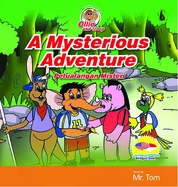 A Mysterious Adventure: Petualangan Misteri by Mr. Tom Cover