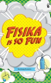 Fisika is So Fun by Bambang Ruwanto Cover