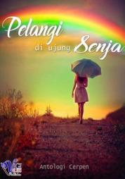 Cover Pelangi di ujung Senja oleh Wahid Gunarto