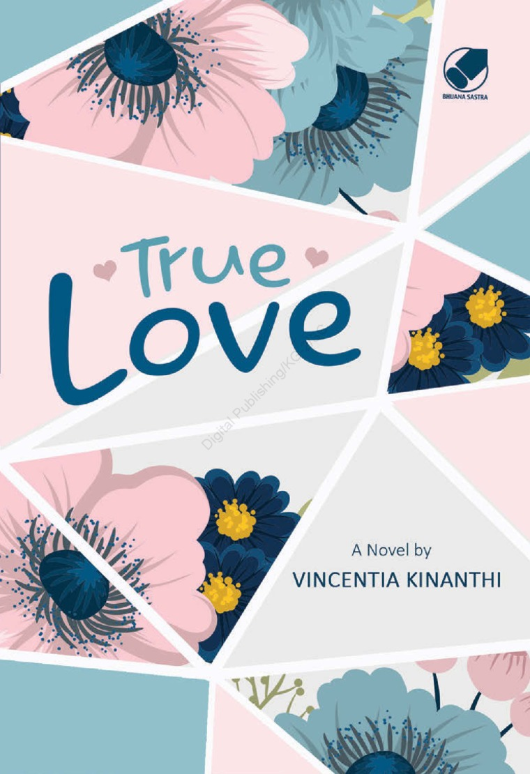 True Love by Vicentia Kinanthi Digital Book