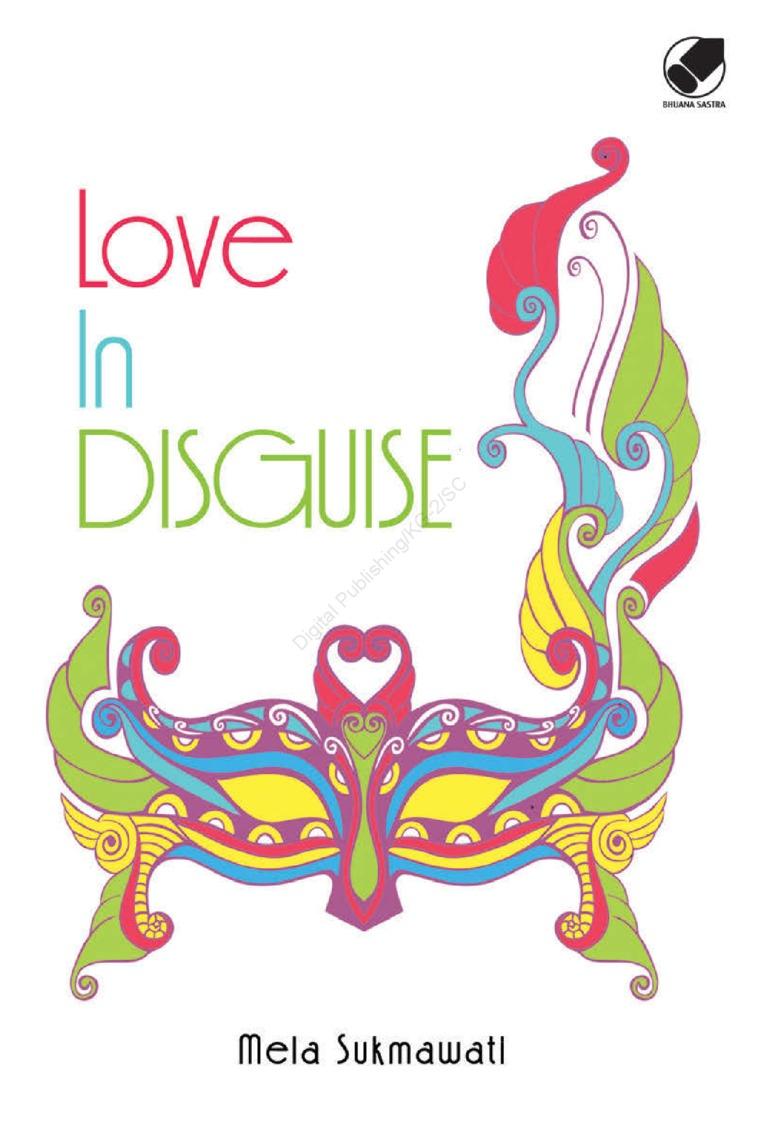 Love in Disguise by Mela Sukmawati Digital Book