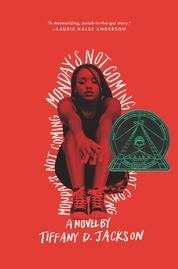 Cover Monday's Not Coming oleh Tiffany D. Jackson