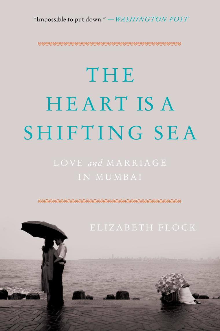 Buku Digital The Heart Is a Shifting Sea oleh Elizabeth Flock