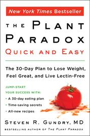 The Plant Paradox Quick and Easy by Dr. Steven R. Gundry, M.D. Cover