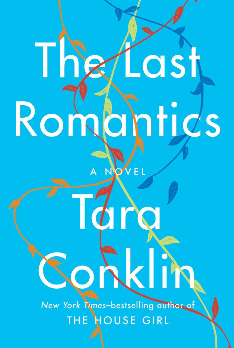 The Last Romantics by Tara Conklin Digital Book