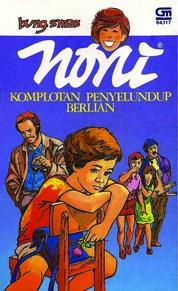 Cover Noni: Komplotan Penyelundup Berlian oleh Bung Smas