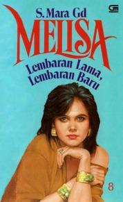 Cover Melisa 8: Lembaran Lama, Lembaran Baru oleh S. Mara Gd.