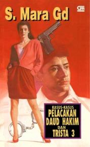 Cover Kasus-Kasus Pelacakan Daud Hakim & Trista #3 oleh S. Mara Gd.