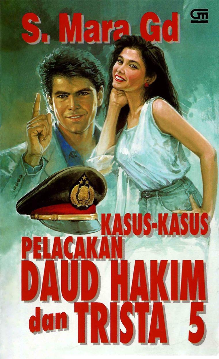 Buku Digital Kasus-Kasus Pelacakan Daud Hakim & Trista #5 oleh S. Mara Gd.