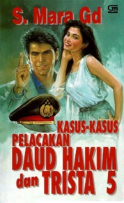 Cover Kasus-Kasus Pelacakan Daud Hakim & Trista #5 oleh S. Mara Gd.