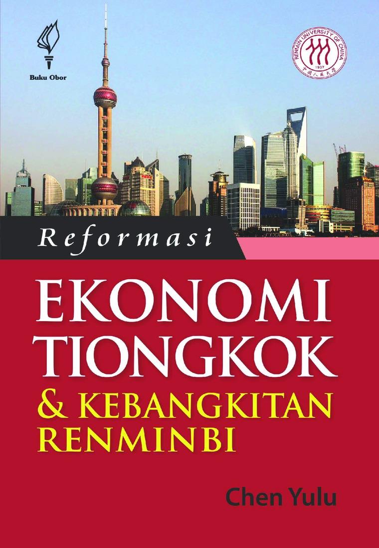 Buku Digital Reformasi Ekonomi Tiongkok & Kebangkitan Renminbi oleh Chen Yulu