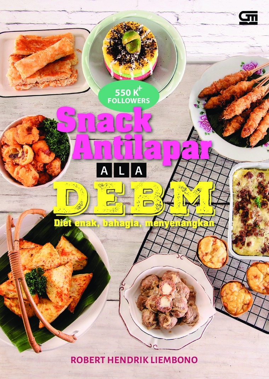 Buku Digital Snack Antilapar ala DEBM oleh Robert Hendrik Liembono