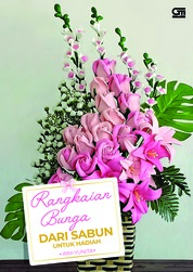 Cover Rangkaian Bunga dari Sabun untuk Hadiah oleh Irni Yunita