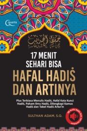 Cover 17 Menit Sehari bisa Hafal Hadis dan Artinya oleh Adnan Rahmadi