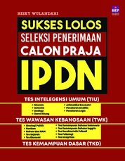 Cover Sukses Lolos Seleksi Penerimaan Calon Praja IPDN oleh Risky Wulandari