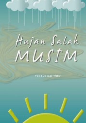 Cover Hujan Salah Musim oleh Tifani Kautsar