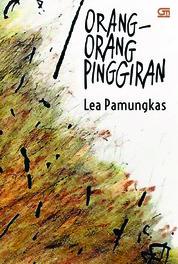 Orang-Orang Pinggiran by Lea Pamungkas Cover