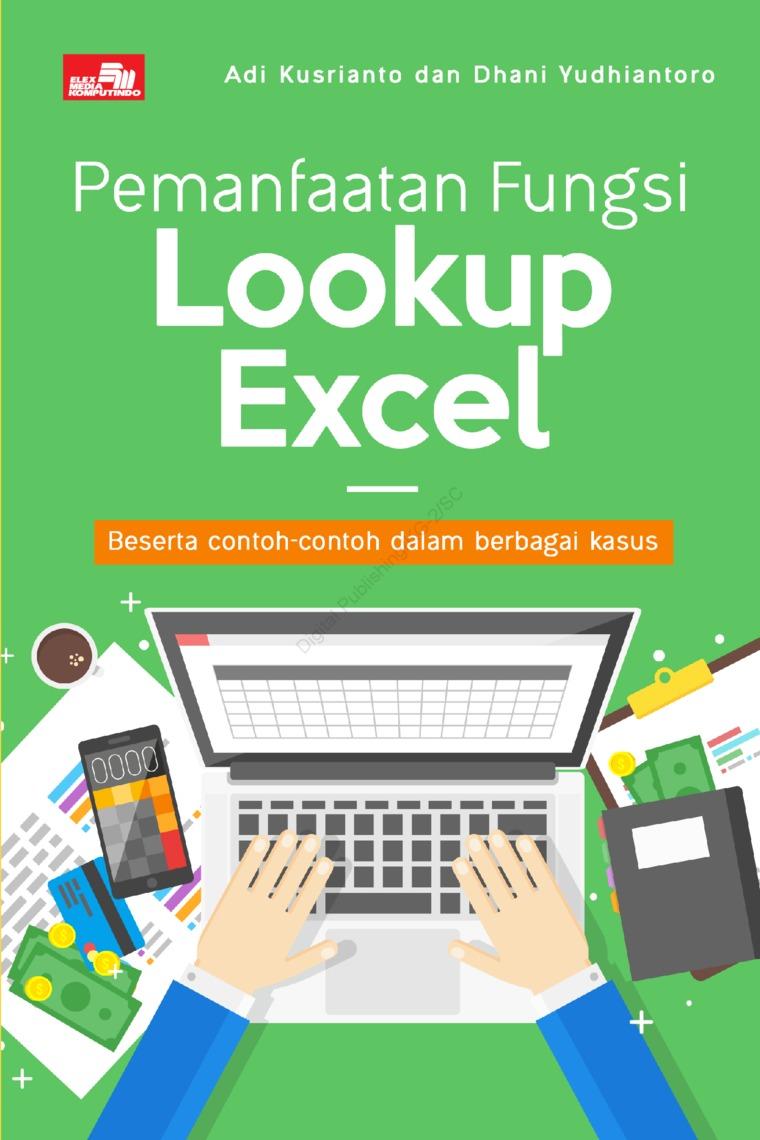 Buku Digital Pemanfaatan Fungsi Lookup Excel oleh Adi Kusrianto dan Dhani Yudhiantoro