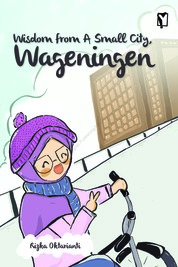 Cover YOI: Wisdom from A Small City, Wageningen oleh Rizka Oktarianti