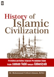 Cover History of Islamic Civilization oleh Dr. Muhammad Fathurrohman