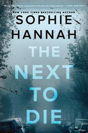 Cover The Next to Die oleh Sophie Hannah