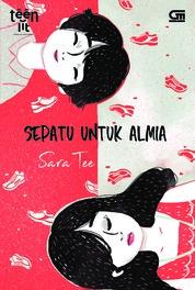 TeenLit: Sepatu untuk Almia by Sara Tee Cover