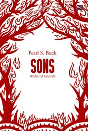 Cover House of Earth #2: Wang si Macan (Sons) oleh Pearl S. Buck