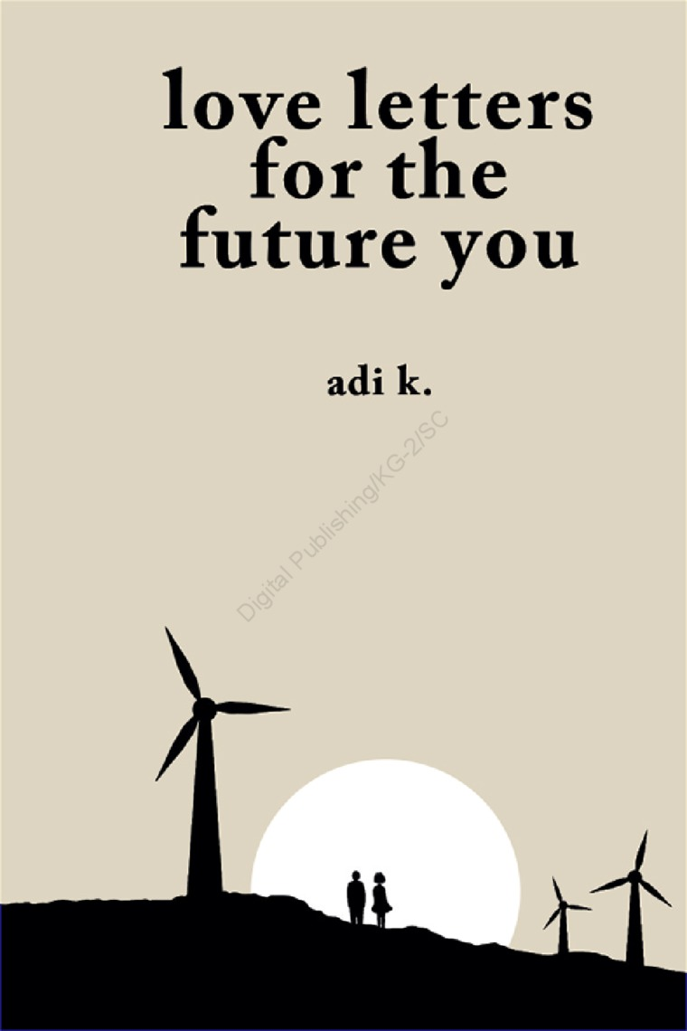 Love Letters For The Future You Book by Adi K  - Gramedia