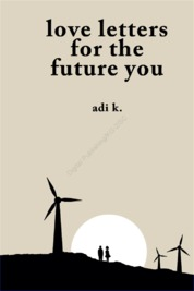 Cover Love Letters for the Future You oleh Adi K.