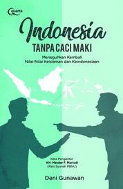 Indonesia Tanpa Caci Maki by Deni Gunawan Cover