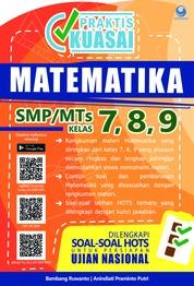 Praktis Kuasai Matematika SMP/MTs Kelas 7, 8 , 9 by Bambang Ruwanto & Anindiati Praminto Cover