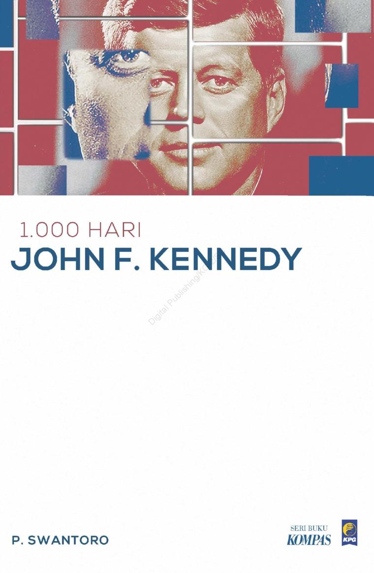 1.000 Hari John F. Kennedy by P. Swantoro Digital Book