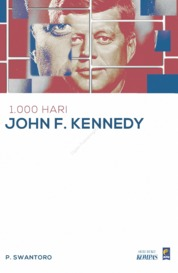 1.000 Hari John F. Kennedy by P. Swantoro Cover