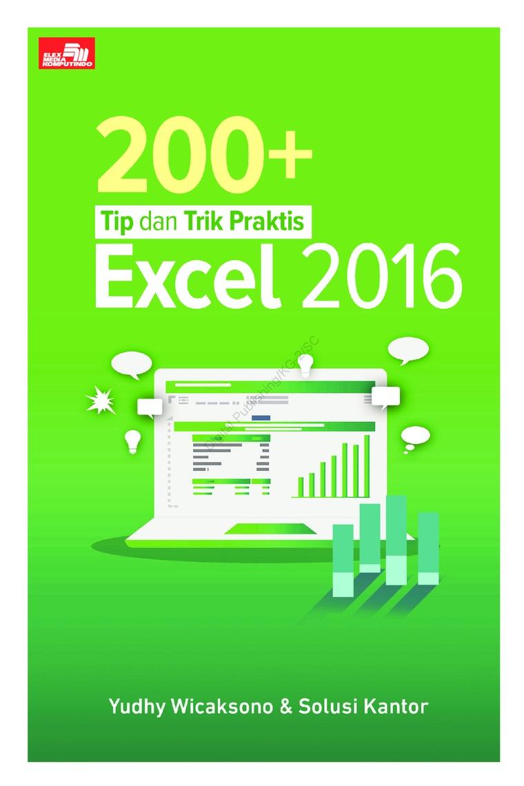 Buku Digital 200+ Tip dan Trik Praktis Excel 2016 oleh Yudhy Wicaksono & Solusi Kantor