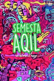 Semesta Aqil by Aqilurachman A.H. Prabowo Cover