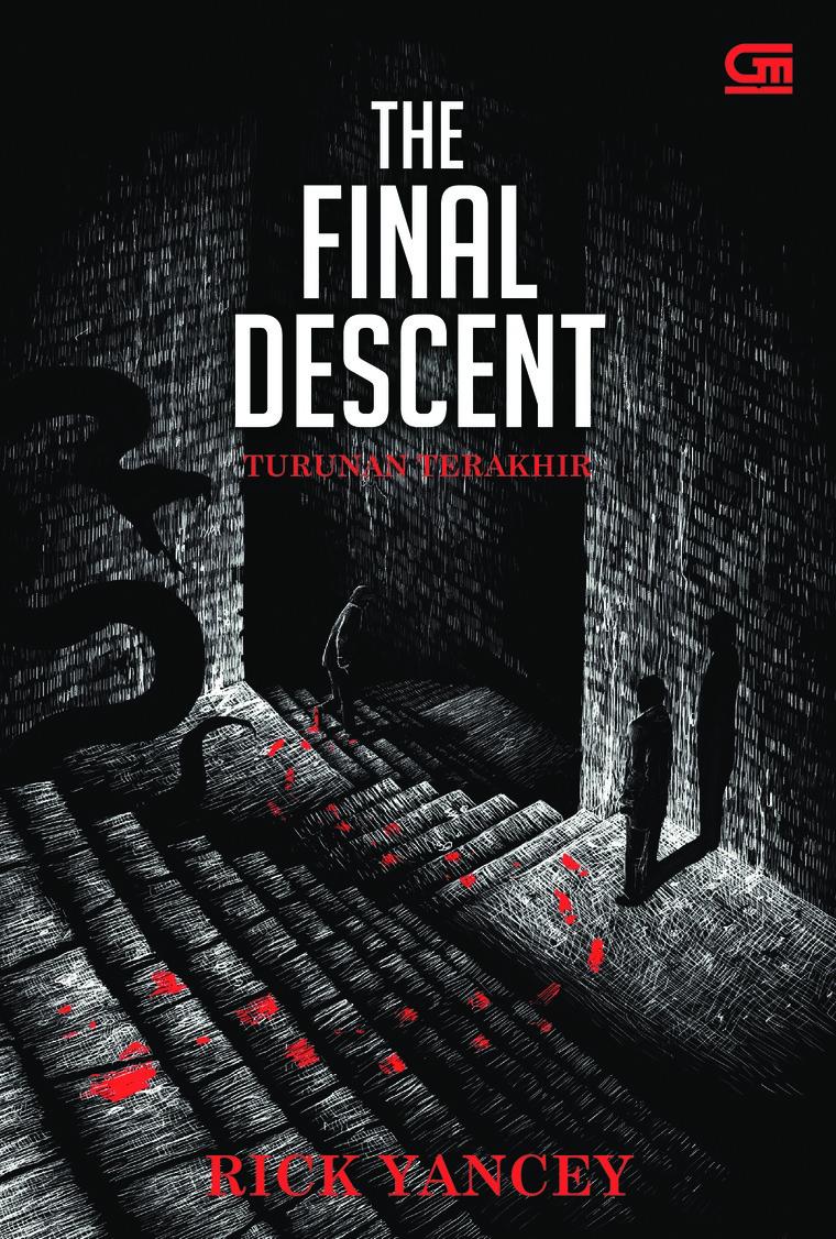 Buku Digital The Monstrumologist #4: Turunan Terakhir (The Final Descent) oleh Rick Yancey