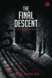 Cover The Monstrumologist #4: Turunan Terakhir (The Final Descent) oleh Rick Yancey