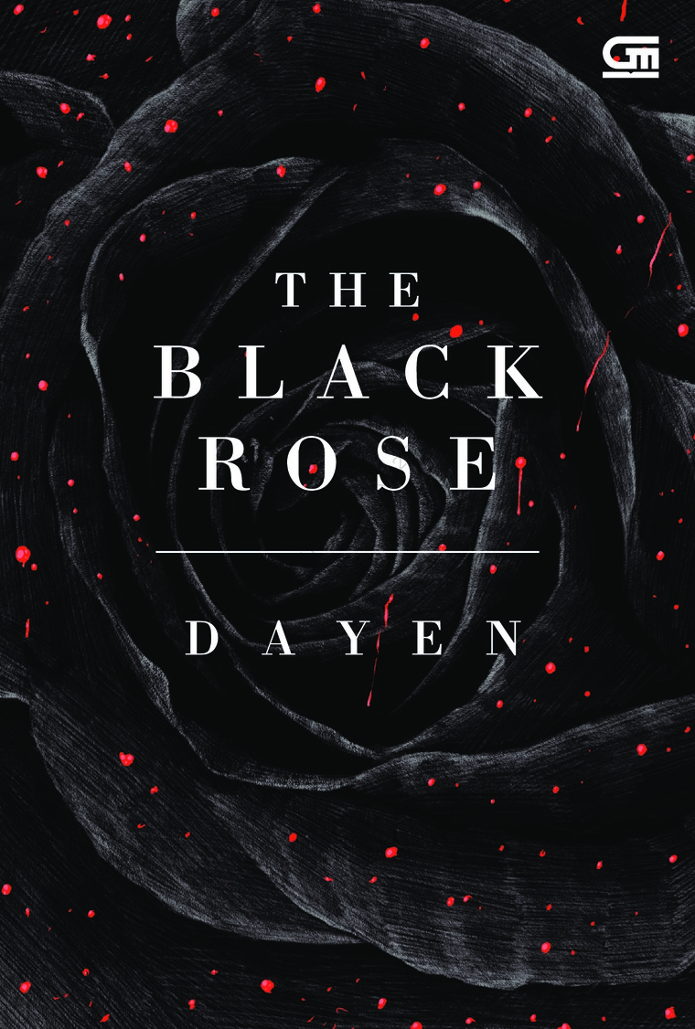 Buku Digital The Black Rose oleh Dayen