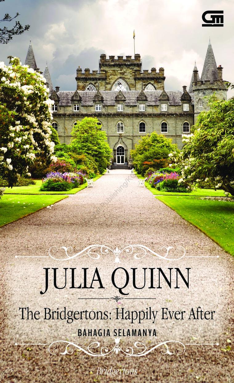 Buku Digital Historical Romance: Bahagia Selamanya (The Bridgertons: Happily Ever After) oleh Julia Quinn