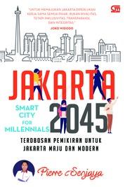 Cover Jakarta 2045: Smart City for Millenials oleh Pierre Sanjaya