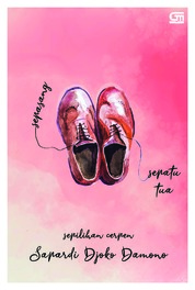 Sepasang Sepatu Tua by Sapardi Djoko Damono Cover