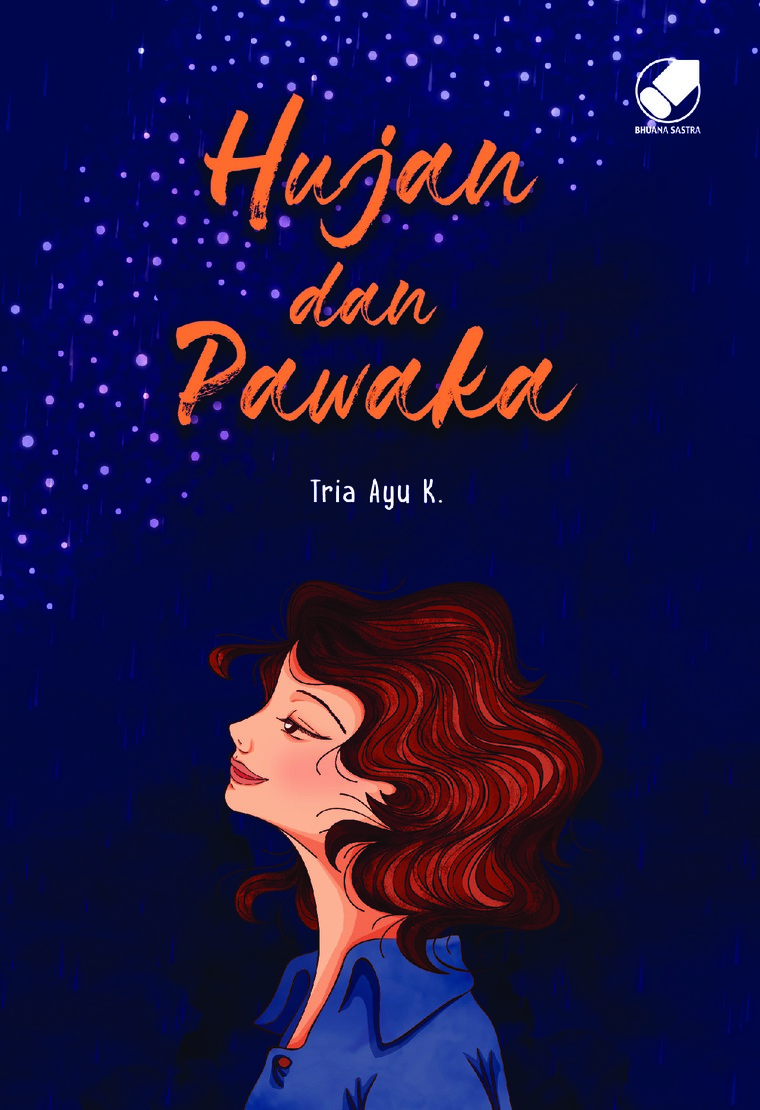 Hujan Dan Pawaka by Tria Ayu K Digital Book